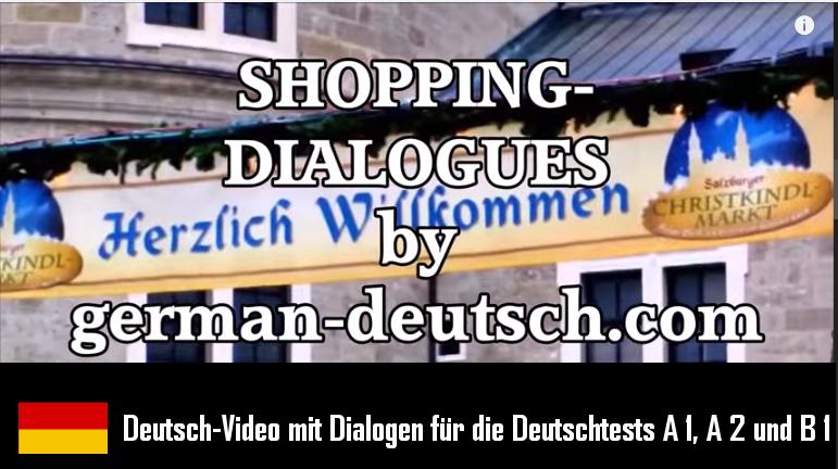 Super-Lektion 1: Einkaufen (Shopping) im Geschäft und Supermarkt mit Video für Deutschtests A 1 bis B 1!