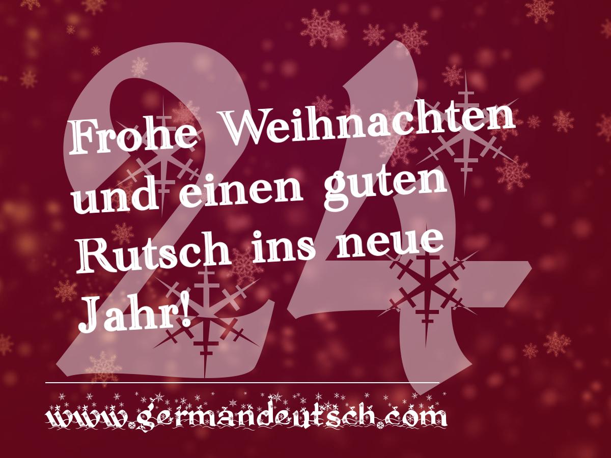 24. 12. – Adventskalender für den Deutschkurs