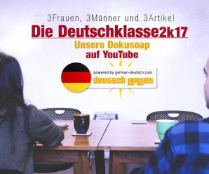 "Dokusoap ""Die Deutschklasse 2k17"" ab September auf YouTube!"