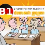 B1 Deutsch: Tipps zur mündlichen Prüfung und dem schriftlichen Test
