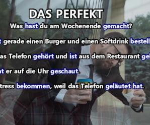 Grammatik für die Prüfung: Das deutsche Perfekt – die deutsche Vergangenheit