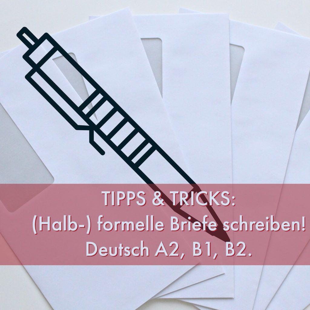 Wie Schreibe Ich Einen Halb Formellen Brief Auf Deutsch Tipps