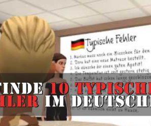 Deutsch: Finde 10 typische Fehler