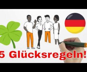 🍀 Glücklich in 🇩🇪 Deutschland 🍀 5 einfache Glücksregeln auf Deutsch: Wie findest du  dein Glück?